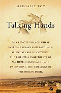 Talking Hands by Margalit Fox